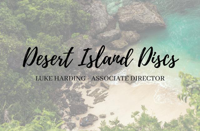 Desert Island Discs with Associate Director Luke Harding