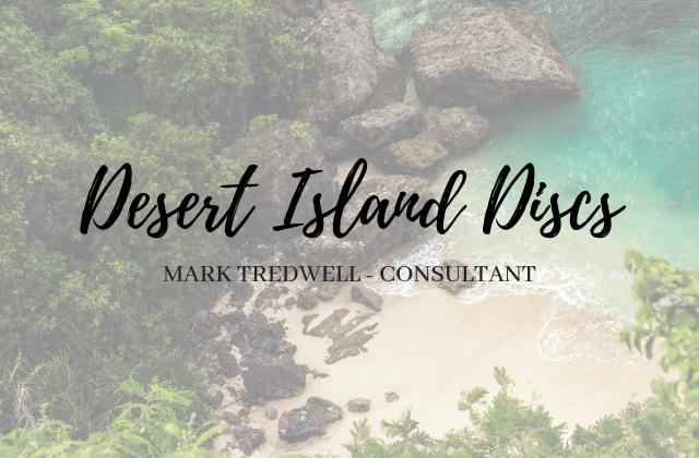 Desert Island Discs Mark Tredwell